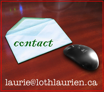contact laurie@lothlaurien.ca