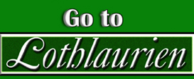Go to Lothlaurien Home Page