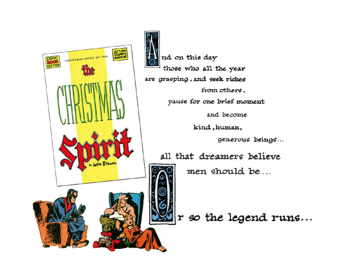 """Will Eisner's Christmas Spirit of 1948 splash page: """" and on this day those who all the year are grasping, and seek riches from others, pause for one brief moment and become kind, human, generous beings... all that dreamers believe men should be... or so the legend runs... """""""
