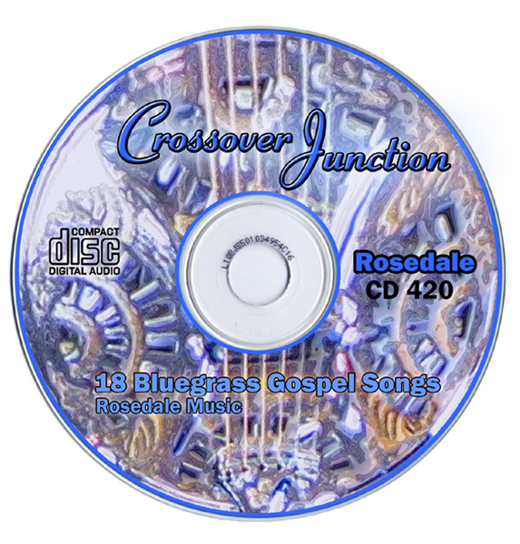 Titled CROSSOVER JUNCTION - 18 Bluegrass Gospel Songs, the imprint art is a graphically enhanced photograph of part of the dobro face.