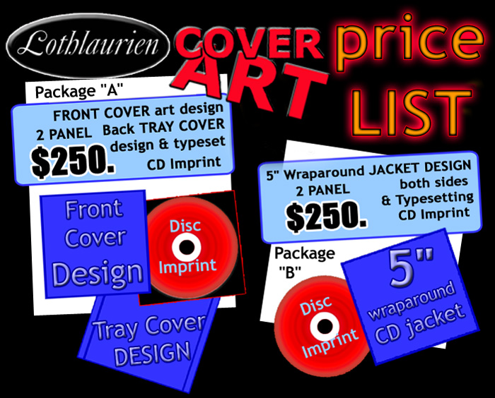 Choose either Package A: 2 panel art (single sided insert and cd tray card) plus single Disc Imprint OR Package B: 2 panel art (front and back wraparound card cover art) plus single Disc Imprint for Two Hundred and Fifty Dollars